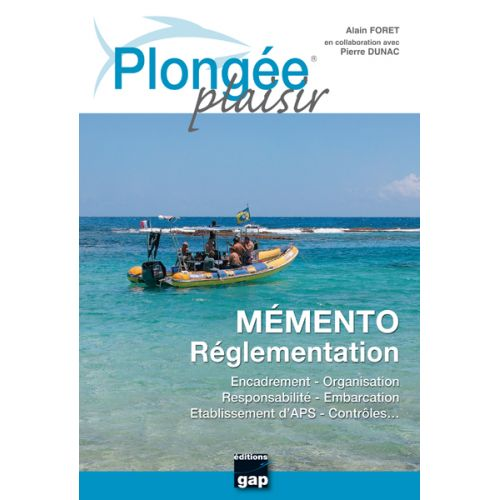 PLONGEE PLAISIR MEMENTO Réglementation