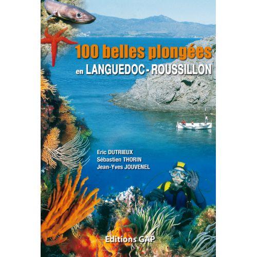 100 BELLES PLONGEES Langudoc - Roussillon
